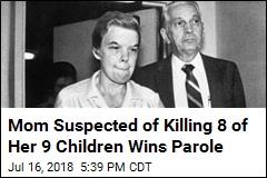 Mom Suspected of Killing 8 of Her 9 Children Wins Parole