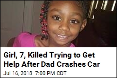 Girl, 7, Killed Trying to Get Help After Dad Crashes Car
