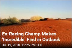 Ex-Racing Champ Makes 'Incredible' Find in Outback
