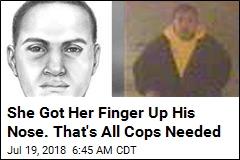 Finger Up the Nose Helps Cops Find Assault Suspect