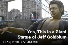 Yes, This Is a Giant Statue of Jeff Goldblum