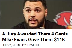 A Jury Awarded Them 4 Cents. Mike Evans Gave Them $11K