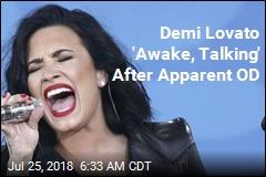 Demi Lovato 'Awake, Talking' After Apparent OD