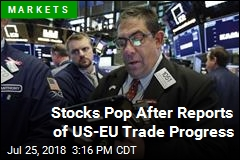 Stocks Pop After Reports of US-EU Trade Progress