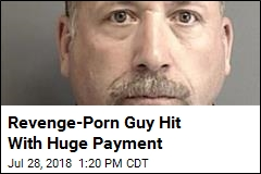 Revenge-Porn Guy Has to Pay Over $5M