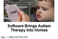 Software Brings Autism Therapy Into Homes