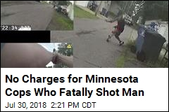 No Charges for Minnesota Cops Who Fatally Shot Man