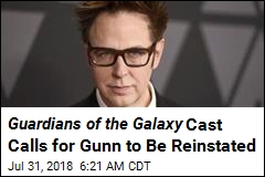 Guardians of the Galaxy Cast Calls for Gunn to Be Reinstated