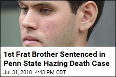 1st Frat Brother Sentenced in Penn State Hazing Death Case