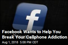 Why Facebook Wants to Help You Put Down Your Phone