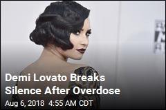 Demi Lovato Breaks Silence After Overdose