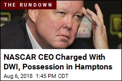 NASCAR CEO Allegedly Had BAC Over 0.18 When Stopped