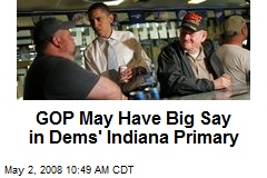 GOP May Have Big Say in Dems' Indiana Primary