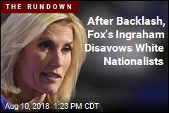 Fox's Ingraham Distances Herself From David Duke