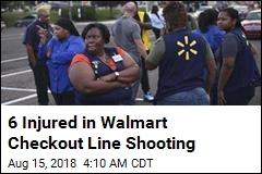 6 Injured in Walmart Checkout Line Shooting