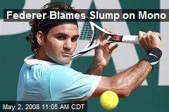 Federer Blames Slump on Mono
