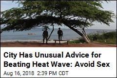 One City's Official Advice for Beating Heat Wave: Avoid Sex
