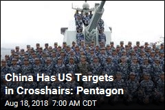 China Has US Targets in Crosshairs: Pentagon
