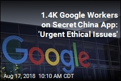 1.4K Google Workers on Secret China App: 'Urgent Ethical Issues'