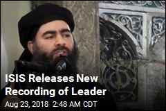 New Recording Could Be Proof ISIS Leader Is Alive