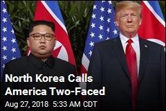 North Korea Calls America Two-Faced