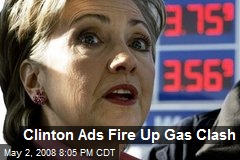 Clinton Ads Fire Up Gas Clash