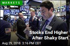 Stocks End Higher After Shaky Start