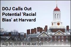DOJ Calls Out Potential 'Racial Bias' at Harvard