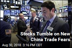 Stocks Tumble on New China Trade Fears