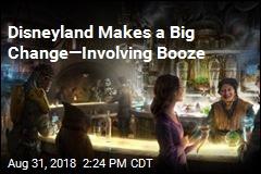Disneyland Makes a Big Change—Involving Booze