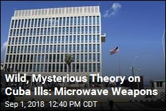 Weird Sounds Heard in Cuba Could Be Microwave Weapons
