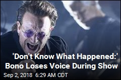 U2 Cancels Show After Bono Loses Voice