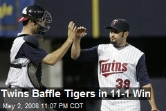 Twins Baffle Tigers in 11-1 Win