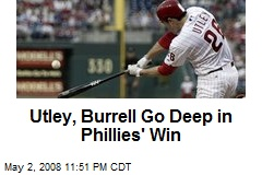 Utley, Burrell Go Deep in Phillies' Win