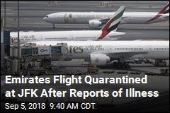 Emirates Flight Quarantined at JFK After Reports of Illness