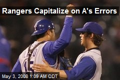Rangers Capitalize on A's Errors