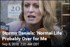 Stormy Daniels: 'Normal Life' Probably Over for Me