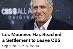 Les Moonves Will Soon Be Out as CBS Chief