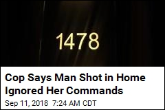 Cop Says Man Shot in Home Ignored Her Commands