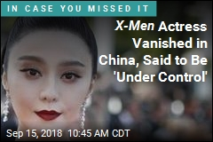 X-Men Actress Vanished in China, Said to Be 'Under Control'