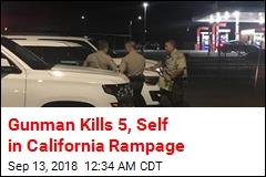 Gunman Kills 5, Self in California Rampage