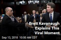 Brett Kavanaugh Explains This Viral Moment