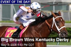 Big Brown Wins Kentucky Derby