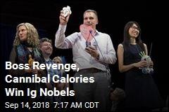 Boss Revenge, Cannibal Calories Win Ig Nobels