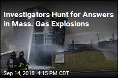 Investigators Hunt for Answers in Mass. Gas Explosions