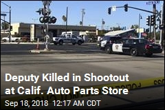 Deputy Killed in Shootout at Calif. Auto Parts Store