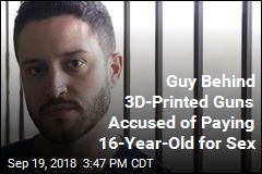 Guy Behind 3D-Printed Guns Accused of Paying Girl, 16, for Sex