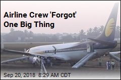 Airline Crew 'Forgot' One Big Thing