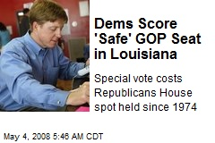 Dems Score 'Safe' GOP Seat in Louisiana