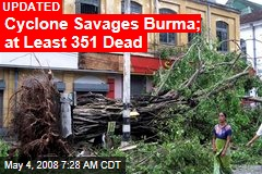 Cyclone Savages Burma; at Least 351 Dead